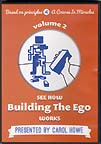 See How Building the Ego Works - Vol. 2