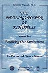 The Healing Power Kindness Vol. 2