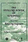 The Healing Power Kindness Vol. 1