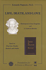 Life, Death And Love