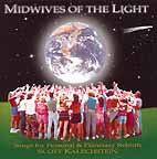 Midwives of the Light