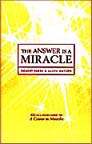 The Answer Is A Miracle